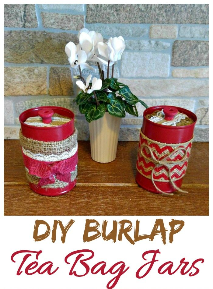 White flowering plant near to containers covered in burlap and lace with words DIY burlap tea bag jars.