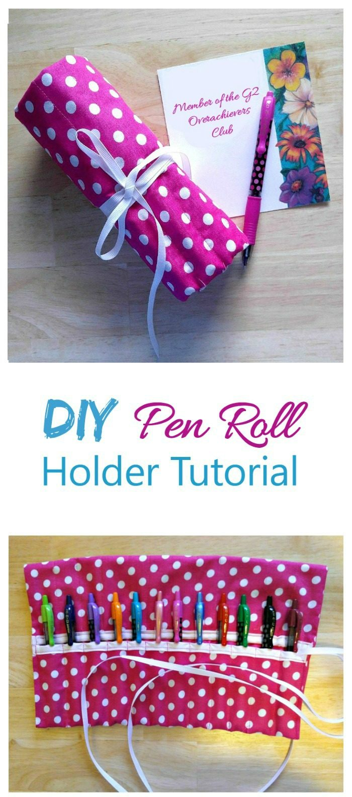 pink roll holding gel pens and words reading DIY pen roll holder tutorial.