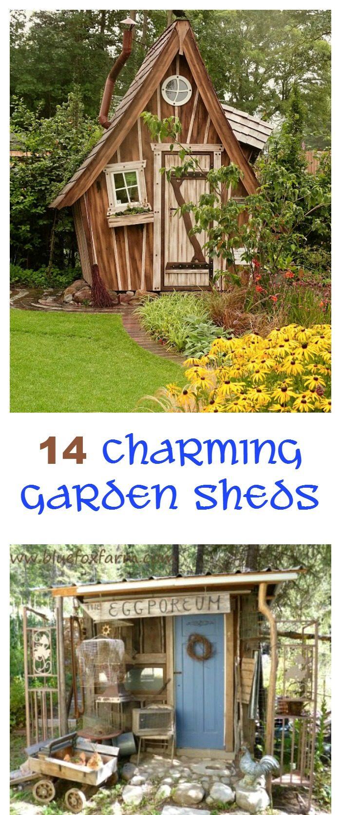 Two cute garden sheds decorated in a collage with words reading 14 Charming Garden Sheds.