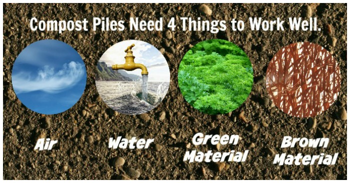 A compost pile needs air, water,and both green and brown materials.