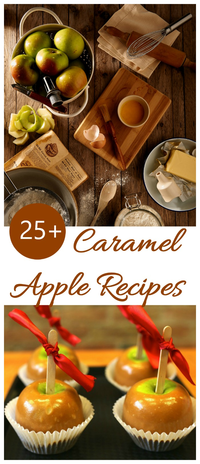 These 25 caramel apple recipes feature the traditional favorite as well as cookies, bars and even cocktails. #caramelapples #toffeeapples #candyapples