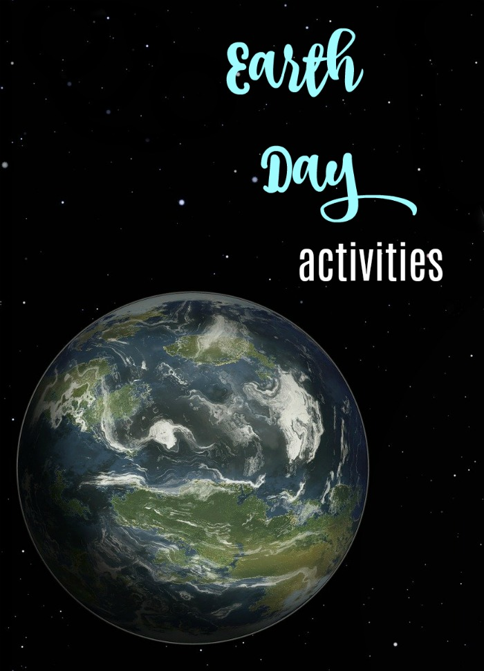 Dozens of ideas for Earth Day Activities