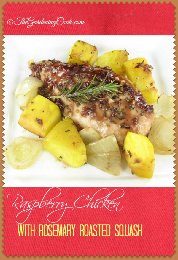 Raspberry Chicken with Rosemary Roasted Squash