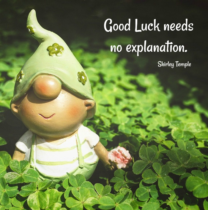 Shirley Temple Quote with a shamrock and gnome