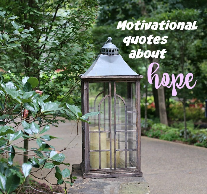 Hope motivation quotes