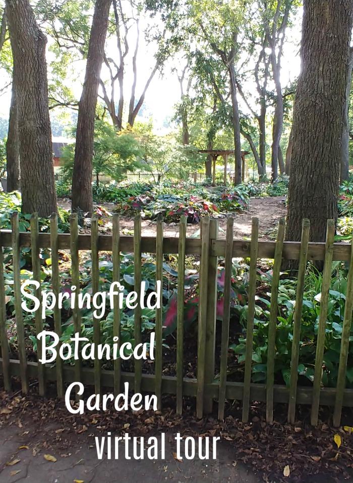 Springfield Botanical Garden virtual tour