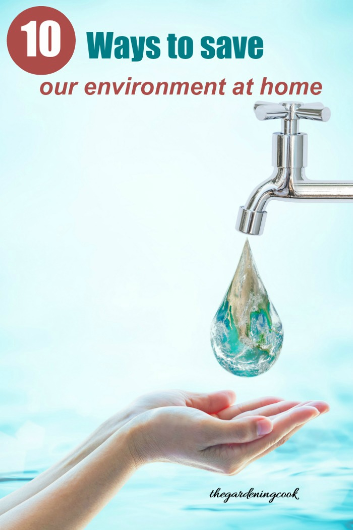 """Hands waiting for an earth shaped drop coming out of a tab with words reading """"10 ways to save our environment at home."""""""