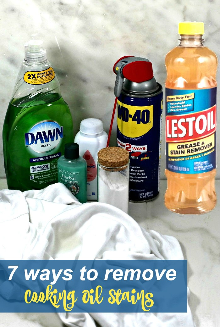 "Bottles of Dawn, shampoo, baby powder, WD-40, Lestoil, baking soda with words reading ""7 ways to remove cooking oil stains."""