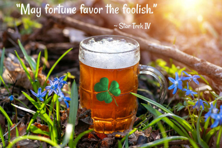 Beer Mug and shamrock with good luck quote from Star Trek IV, The Voyage Home.